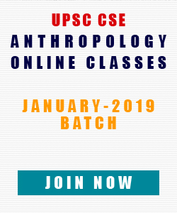 UPSC Anthropology Coaching January 2019